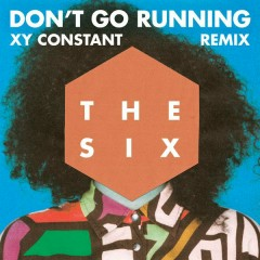 (Don't Go) Running (XY Constant Remix)