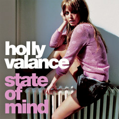 State Of Mind (Remixes) - Holly Valance