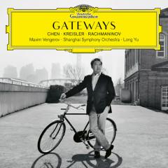Gateways. Chen – Kreisler – Rachmaninov