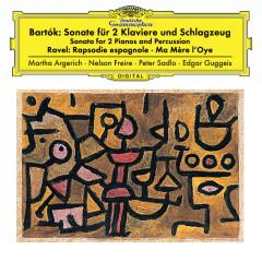 Bartók: Sonata For 2 Pianos And Percussion, Sz. 110 / Ravel: Ma mère l'oye, M. 62; Rapsodie espagnole, M. 54 - Martha Argerich, Nelson Freire, Peter Sadlo, Edgar Guggeis
