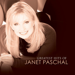Greatest Hits Of Janet Paschal - Janet Paschal
