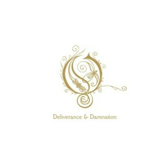 Deliverance & Damnation Remixed - Opeth