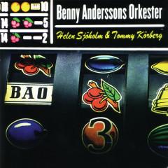 BAO 3 - Benny Anderssons Orkester, Helen Sjöholm, Tommy Körberg