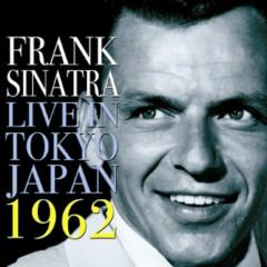 Live In Tokyo Japan 1962 - Frank Sinatra