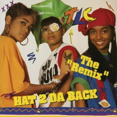 Hat 2 Da Back / Get It Up (Remixes) - TLC