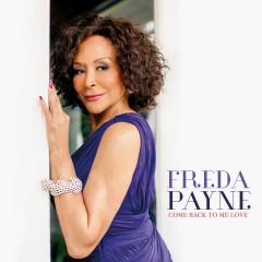 Come Back to Me Love - Freda Payne