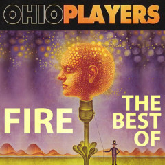 Fire - The Best Of - Ohio Players