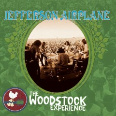 Jefferson Airplane: The Woodstock Experience - Jefferson Airplane