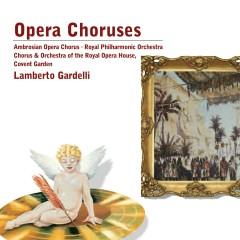 Opera Choruses - Lamberto Gardelli