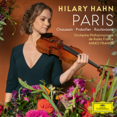 Paris - Hilary Hahn, Orchestre Philharmonique de Radio France, Mikko Franck