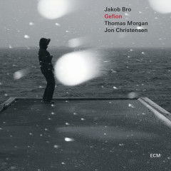 Gefion - Jakob Bro, Thomas Morgan, Jon Christensen