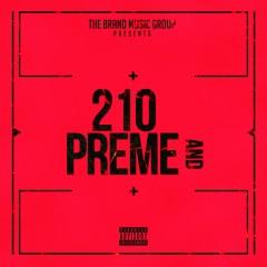 210 and Preme - 210West, Kutlass Supreme