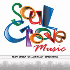 Spread Love - Kenny Bobien, Ann Nesby