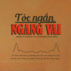 Tóc Ngắn Ngang Vai (EDM Version) (Single)