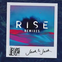 Rise (Remixes, Pt. 2) - Jonas Blue, Jack & Jack