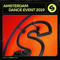 Amsterdam Dance Event 2019 (Presented by Spinnin' Records) - Various Artists