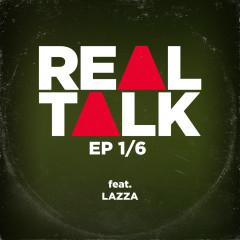 EP 1/6 (feat. Lazza) - Real Talk, Lazza