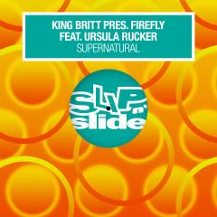 Supernatural (feat. Ursula Rucker) - King Britt, Firefly, Ursula Rucker