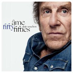 Âme fifty-fifties - Alain Souchon
