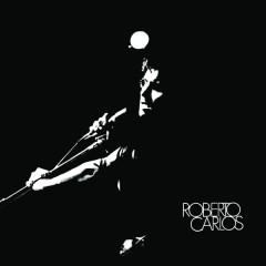 Roberto Carlos (1970) [Remasterizado]