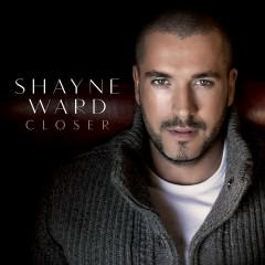 Closer - Shayne Ward