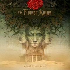 Desolation Rose - The Flower Kings