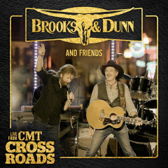 Brooks & Dunn and Friends - Live from CMT Crossroads - Brooks & Dunn