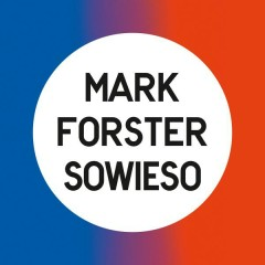 Sowieso (Radio Version) - Mark Forster