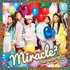 MIRACLE BEST Complete miracle2 Songs - miracle2