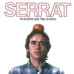 Fa Vint Anys Que Tinc Vint Anys - Joan Manuel Serrat