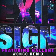 Exit Sign (feat. Gallant) [Wongo Remix] - The Knocks, Gallant