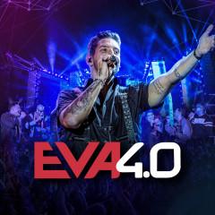 Eva 4.0 (Ao Vivo Em Belo Horizonte / 2019) - Banda Eva