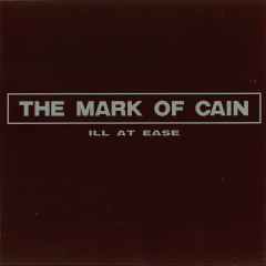 Ill At Ease - The Mark Of Cain