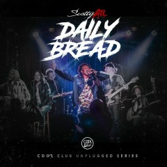 Daily Bread Unplugged (Live) - Scotty ATL