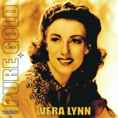 Pure Gold - Vera Lynn, Vol. 1 - Vera Lynn