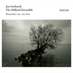 Remember Me, My Dear (Live in Bellinzona / 2014) - Jan Garbarek, The Hilliard Ensemble