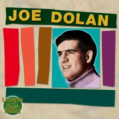 Legends of Irish Music: Joe Dolan - Joe Dolan