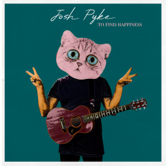 To Find Happiness - Josh Pyke