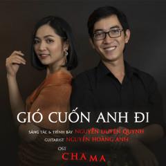 Gió Cuốn Anh Đi (Cha Ma OST) (Single) - Nguyễn Duyên Quỳnh