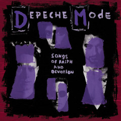 Songs of Faith and Devotion (Deluxe) - Depeche Mode