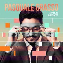 Solo Monk - Pasquale Grasso