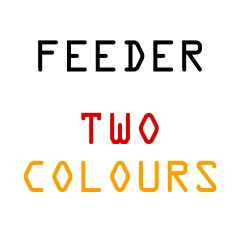 Two Colours - Feeder