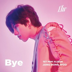 Bye (EP) - DongWoo ((Infinite))