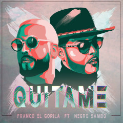 Quitame (Single) - Franco El Gorila