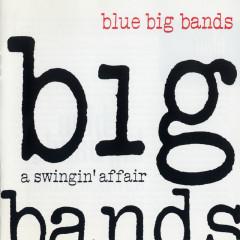 Blue Big Bands - Various Artists