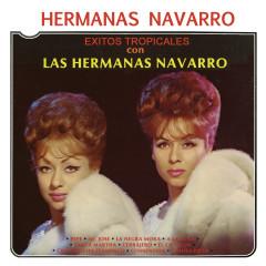 Éxitos Tropicales Con las Hermanas Navarro - Hermanas Navarro