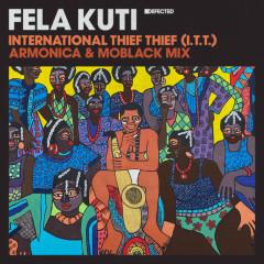 International Thief Thief (I.T.T.) [Armonica & MoBlack Mix] - Fela Kuti