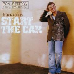 Start The Car (Bonus Edition) - Travis Collins