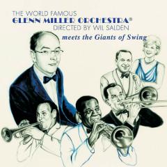 Meets The Giants Of Swing - Glenn Miller Orchestra