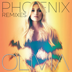 Phoenix - The Remixes - Olivia Holt